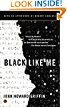 Black Like Me (with an afterword by R...