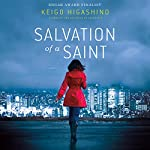 Salvation of a Saint | Keigo Higashino,Alexander O. Smith (translator)