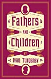 img - for Fathers and Children (Alma Classics Evergreens) book / textbook / text book