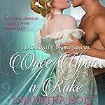 Once upon a Rake | Samantha Holt