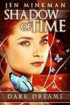 Shadow of Time: Dark Dreams: (Paranor...