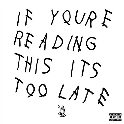 Drake-If Youre Reading This Its Too Late-CD-FLAC-2015-PERFECT Download