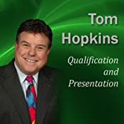 Qualification and Presentation: Becoming a Sales Professional | [Tom Hopkins]