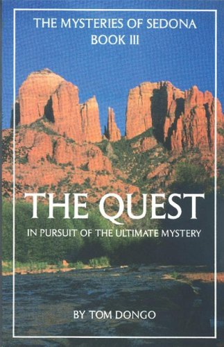 Image for The Quest : In Pursuit of te Ultimate Mastery (The Mysteries of Sedona, Book III)