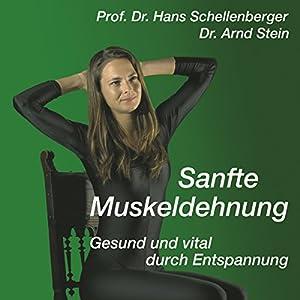 Sanfte Muskeldehnung Hörbuch