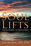 Soul Lifts: From Bumps to Brilliance