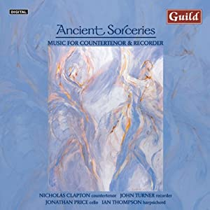 Ancient Sorceries: Music for Countertenor