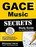 img - for GACE Music Secrets Study Guide: GACE Test Review for the Georgia Assessments for the Certification of Educators book / textbook / text book