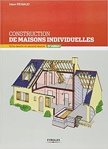 Construction de maisons individuelles gros for Guide construction maison individuelle