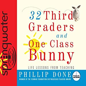 32 Third Graders and One Class Bunny Audiobook