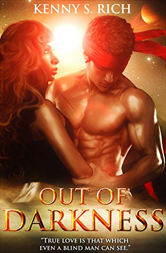 Out of Darkness (Book 2 in The One-Eyed King Trilogy) by Kenny S. Rich