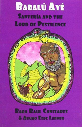 Babalu-Aye: Santeria and the Lord of Pestilence PDF