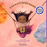 Elenas Serenade (Americas Award for Childrens and Young Adult Literature. Commended)