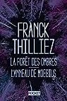 La Forêt des ombres - L'Anneau de Moebius par Thilliez
