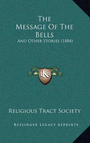 The Message of the Bells: And Other Stories (1884)