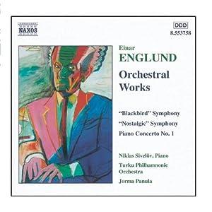 "Englund: Symphonies ""Blackbird"" & ""Nostalogic"