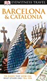 img - for DK Eyewitness Travel Guide: Barcelona & Catalonia book / textbook / text book
