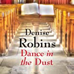 Dance in the Dust | Denise Robins