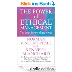 The Power Of Ethical Management (Positive Business)