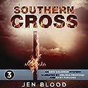 Southern Cross: Erin Solomon Pentalogy, Book 3 Audiobook by Jen Blood Narrated by Melissa Redmond, Gary Furlong