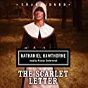 The Scarlet Letter (       UNABRIDGED) by Nathaniel Hawthorne Narrated by Kristen Underwood