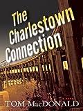 The Charlestown Connection: A Dermot Sparhawk Thriller (Dermot Sparhawk Series)