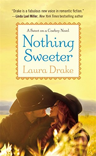 Image of Nothing Sweeter (Sweet on a Cowboy)
