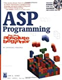 img - for ASP Programming for the Absolute Beginner 1st edition by Gosney, John W. (2002) Paperback book / textbook / text book
