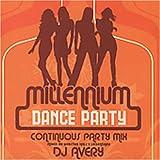 echange, troc Various Artists - Millennium Dance Party: Continuous Party Mix