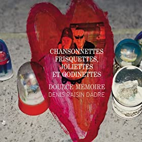 Chansonnettes frisquettes, joliettes & godinettes