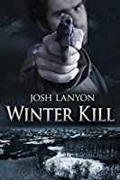Winter Kill (English Edition)
