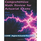 Comprehensive Math Review For Actuarial Exams ~ Ryan Lloyd