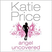 Angel Uncovered | Katie Price