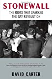 Stonewall: The Riots That Sparked the Gay Revolution (0312342691) by Carter, David