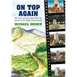 On Top Again: One Man and His Dog Climb the Peaks of the Welsh Borderlandby Michael Shiner