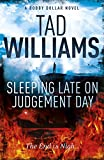 Sleeping Late on Judgement Day: Bobby Dollar 3