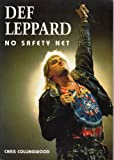 Def Leppard: No Safety Net (189814155X) by Collingwood, Chris