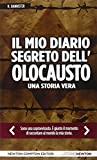 img - for Il mio diario segreto dell'olocausto. Una storia vera book / textbook / text book