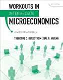 img - for Workouts in Intermediate Microeconomics: for Intermediate Microeconomics: A Modern Approach, Eighth Edition book / textbook / text book