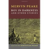 Boy In Darknessby Mervyn Peake