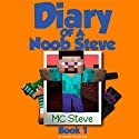 Mysterious Fires: Diary of a Minecraft Noob Steve, Book 1 Audiobook by  MC Steve Narrated by  Noob Steve