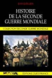 img - for Histoire de la Seconde Guerre mondiale (Collection