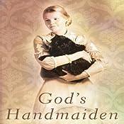 God's Handmaiden | [Gilbert Morris]