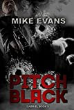Pitch Black (Gabriel Book 2)