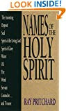 Names of the Holy Spirit (Names of... Series)
