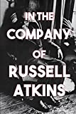 img - for In the Company of Russell Atkins: A Celebration of Friends on His 90th Birthday book / textbook / text book