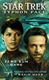 Star Trek: Typhon Pact #1: Zero Sum Game (Star Trek- Typhon Pact)