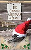 The Cowboy's Christmas Plan: Grass Valley Cowboys