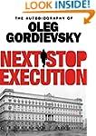 Next Stop Execution: The Autobiograph...