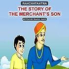 The Story of the Merchant's Son Hörbuch von Dhruv Garg Gesprochen von: Prachi Garg